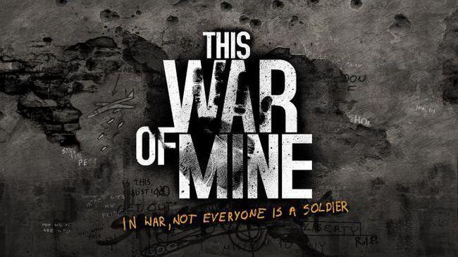 Фото - This War of Mine: проходження гри, керівництво, поради